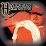 Haystak – Mak Million