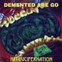Demented Are Go – Hellucifernation