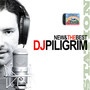DJ Piligrim – New & Best