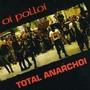 Oi Polloi – Total Anarchoi