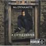 Ms Dynamite &ndash; A Little Deeper