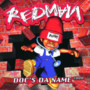 Redman – Docs Da Name 2000