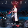 la roux In For The Kill