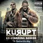 Kurupt Co-Starring Roscoe – The Frank And Jess Story