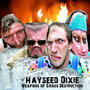 Hayseed Dixie – Weapons of Grass Destruktion