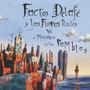 facto delafe y las flores azules – Facto Delafé y las Flores Azules vs. el Monstruo de las Ramb