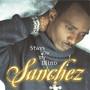 Sanchez – Stays on My Mind