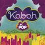 Kabah – El Pop