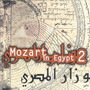 Hughes de Courson – Mozart in Egypt 2