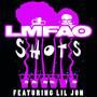 LMFAO – Shots