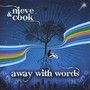 Nieve & Cook – Away With Words