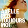 Axelle Red – 1058 Toujours moi