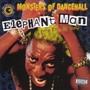 Elephant Man – Monsters Of Dancehall