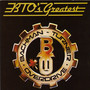Bachman-Turner Overdrive – Greatest Hits