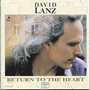 David Lanz &ndash; Return to the Heart
