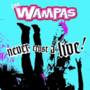 les wampas – WAMPAS Never Trust A Live