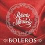 Roberta Miranda – boleros