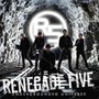 Renegade five – Underground Universe