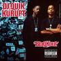 DJ Quik & Kurupt – Blaqkout