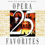 Giuseppe Verdi – 25 Opera Favorites