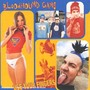 The Bloodhound Gang – Use Your Fingers