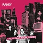 Randy &ndash; The Human Atom Bombs