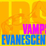 VAMPS – EVANESCENT