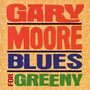 Gary Moore – Blues for Greeny