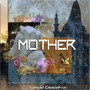 Mother Mother – Mother