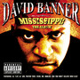 David Banner – Mississippi-The Album