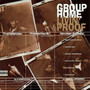 Group Home – Livin Proof