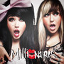 MILLIONAIRES – Millionaires