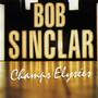 Bob Sinclar – Champs Elysées