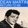 Dean Martin – Return To Me