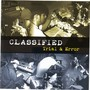 Classified – Trial and Error