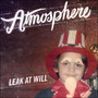 Atmosphere – Leak At Will