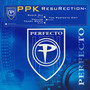 ppk Resurection