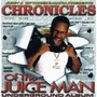 Juicy J – Chronicles Of The Juice Man