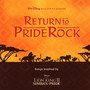 Lebo M – Lion King 2: Returning To Pride Rock
