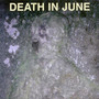 Death In June Take Care And Control