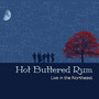 Hot Buttered Rum – Live In the Northeast