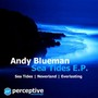 Andy Blueman – Sea Tides EP