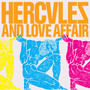 Hercules & Love Affair – Hercules & Love Affair