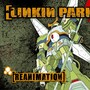 Linkin Park &ndash; Reanimation