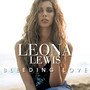 Leona Lewis &ndash; Bleeding Love