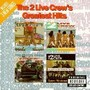 2 Live Crew – Greatest Hits