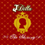 J Dilla The Shining