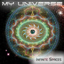 My Universe – Infinite Spaces
