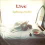 Live – lightning crashes