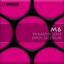 m6 – Paradise Lost